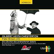 Das Zeichen des zerbrochenen Säbels (Pater Brown 23) | Gilbert Keith Chesterton