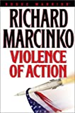 Violence of Action (Rogue Warrior) (0743422465) by Marcinko, Richard