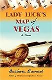 Lady Luck's Map of Vegas: A Novel