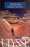 echange, troc Stephen Dolainski, Tranchemontagne, Guide Ulysse - Arizona - Grand Canyon 2001