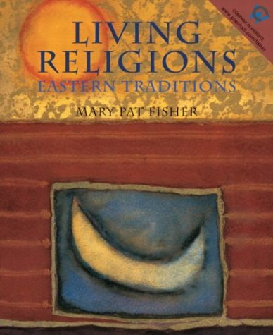 Living Religions - Eastern Traditions