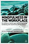 Mindfulness in the Workplace: An Evid...