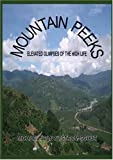 img - for MOUNTAIN PEEKS: ELEVATED GLIMPSES OF THE HIGH LIFE book / textbook / text book
