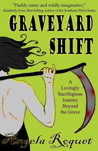 Graveyard Shift (Lana Harvey, Reapers Inc.)