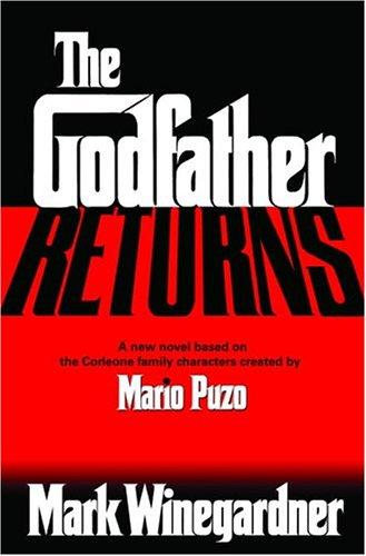 The Godfather Returns, Mark Winegardner
