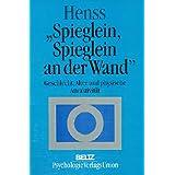 """Spieglein, Spieglein an der Wand ... Geschlecht, Alter und physische Attraktivit�tvon """"Ronald Henss"""""""