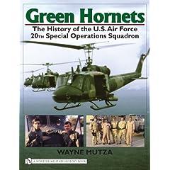 【クリックで詳細表示】Green Hornets: The History of the U.s. Air Force 20th Special Operations Squadron (Schiffer Military History Book): Wayne Mutza: 洋書
