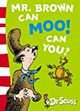 ISBN: 0007169914 - Mr. Brown Can Moo! Can You?: Blue Back Book (Dr Seuss - Blue Back Book)