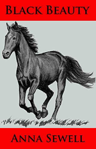 Anna Sewell - Black Beauty (Illustrated) (English Edition)