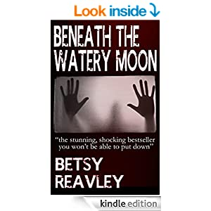 BENEATH THE WATERY MOON (horror suspense books)