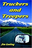 img - for Truckers and Troopers book / textbook / text book