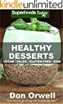 Healthy Desserts: Over 50 Quick & Eas...