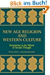 New Age Religion and Western Culture:...