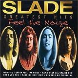 echange, troc Slade - Feel the Noize: The Very Best of Slade