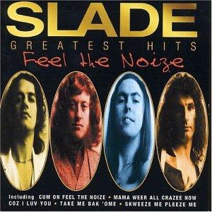 SLADE - Feel the Noize - Zortam Music