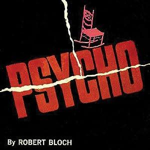 Psycho | [Robert Bloch]