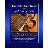 The Collector's Guide to the School Strapby Harold A. Hoff