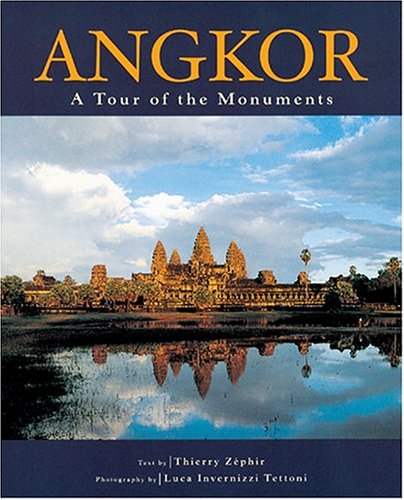 Angkor: A Tour of the Mounuments