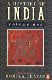 A History of India: Volume 1 (Penguin History) (0140138358) by Romila Thapar
