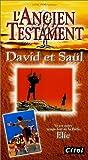 echange, troc L'Ancien Testament : David et Saül / Elie [VHS]