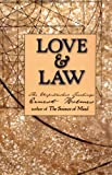 Love and Law: The Unpublished Teachings of Ernest Holmes (1585420778) by Holmes, Ernest