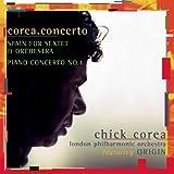 Chick Corea: Corea Concerto / Spain for Sextet & Orchestra / Piano Concerto No. 1 ~ Chick Corea