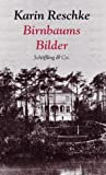 Birnbaums Bilder (German Edition) (3895612103) by Reschke, Karin