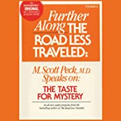 Further Along the Road Less Traveled: The Taste for Mystery | [M. Scott Peck]