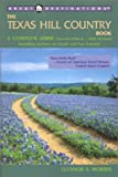 img - for Great Destinations The Texas Hill Country Book, Second Edition book / textbook / text book