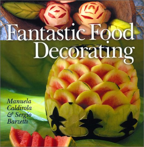 Fantastic Food Decorating