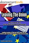 Brexit: Leaving the Union: What happe...