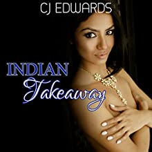 Indian Takeaway (       UNABRIDGED) by C J Edwards Narrated by John Workman