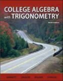 img - for College Algebra with Trigonometry by Raymond A. Barnett (2010-02-01) book / textbook / text book