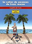 COMPAGNON :Les cahiers de vacances du...