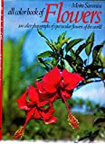 img - for All Color Book of Flowers: 100 Color Photographs of Spectacular Flowers of the World book / textbook / text book