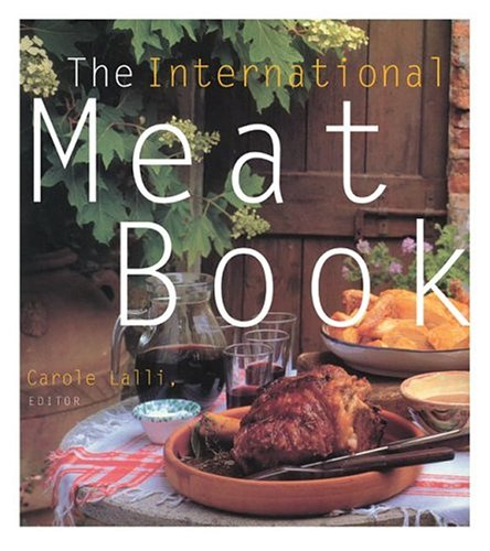 The International Meat Book, Carole Lalli