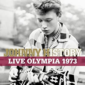 Johnny History - Live Olympia 1973 (Remasteris�)