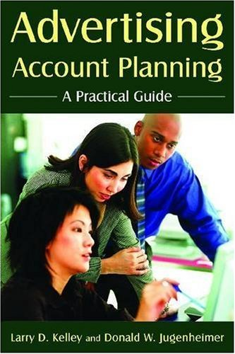 Advertising Account Planning: A Practical Guide