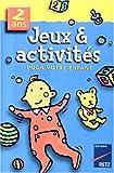 """Afficher """"Jeux & activités, 2 ans"""""""