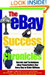 The eBay Success Chronicles: Secrets...