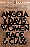 Women, Race and Class (0394713516) by Davis, Angela Yvonne