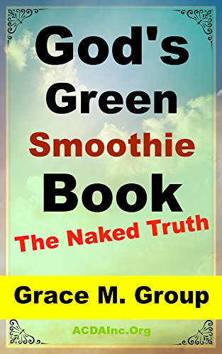 gods-green-smoothie-book-the-naked-truth-green-smoothies-diet-cleanse-detox-weight-loss-healthy-livi