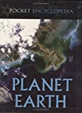 Planet Earth: A Journey from Pole to Pole (Pocket Encyclopedia)