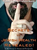 img - for Secrets of Jewish Wealth Revealed! book / textbook / text book