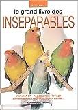 echange, troc G Ravazzi - Le grand livre des inséparables
