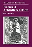 img - for Women in Antebellum Reform (The American History Series) book / textbook / text book