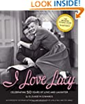 I Love Lucy: Celebrating 50 Years of...