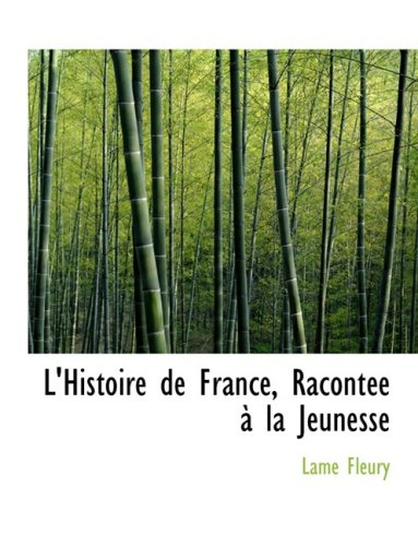 L'Histoire de France, RacontAce AnAn la Jeunesse