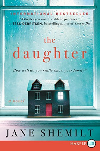 The Daughter LP A Novel by Jane Shemilt 2015 03 03 PDF