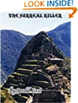 The Surreal Killer (Roger Bowman-Suza...